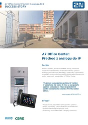 A7 Office Center: Přechod z analogu do IP - prípadová štúdia